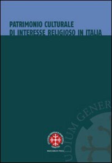 Patrimonio culturale di interesse religioso in Italia. La tutela dopo l'intesa del 26 gennaio 2005 - M. Madonna  