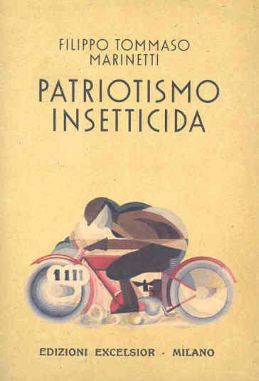 Patriotismo insetticida - Filippo Tommaso Marinetti | Ericsfund.org
