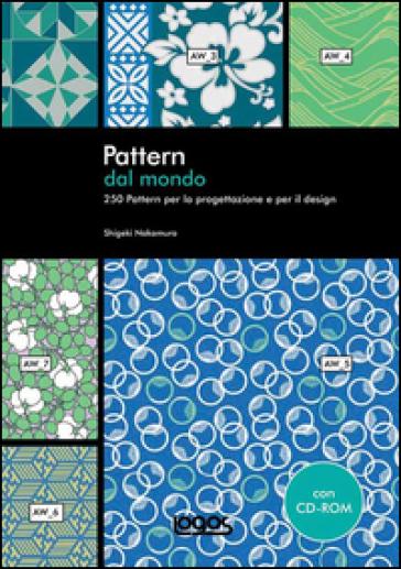 Pattern dal mondo. Con CD-ROM