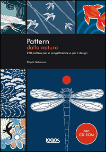 Pattern dalla natura. Ediz. illustrata. Con CD-ROM