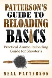 Patterson s Guide to Reloading Basics