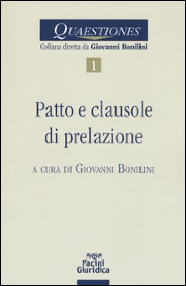 Patto e clausole di prelazione - G. Bonilini |