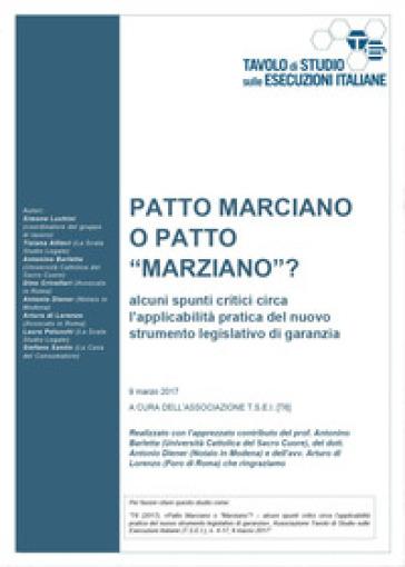 Patto marciano o patto «marziano»? Alcuni spunti critici circa l'applicabilità pratica del nuovo strumento legislativo di garanzia - Associazione T.S.E.I. | Ericsfund.org