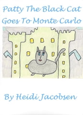 Patty The Black cat Goes To Monte Carlo