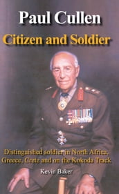 Paul Cullen Citizen and Soldier