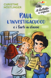 Paul l investigacuoco e i furti in classe
