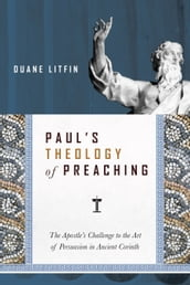 Paul s Theology of Preaching