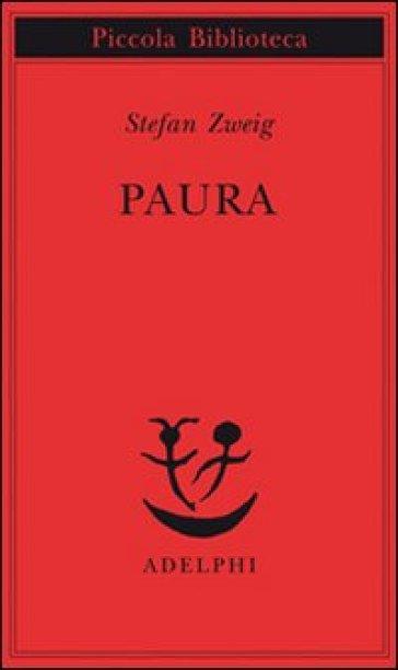 Paura - Stefan Zweig |