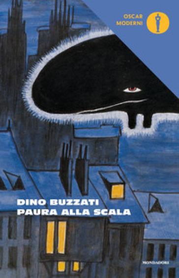 Paura alla Scala - Dino Buzzati | Rochesterscifianimecon.com