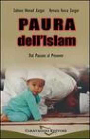 Paura dell'Islam, dal passato al presente - Zahoor A. Zargar | Kritjur.org