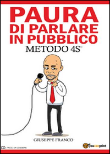 Paura di parlare in pubblico - Giuseppe Franco |