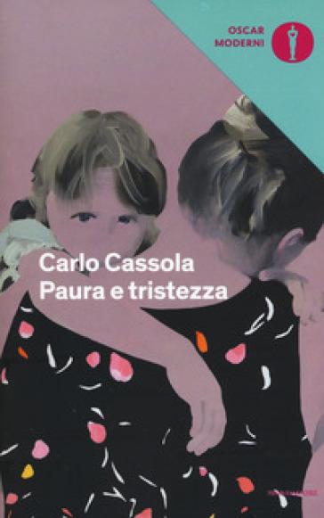 Paura e tristezza - Carlo Cassola |