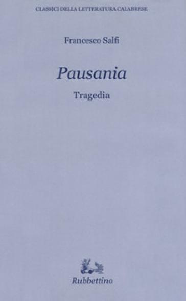 Pausania - Francesco S. Salfi | Jonathanterrington.com
