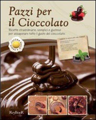 Pazzi per il cioccolato