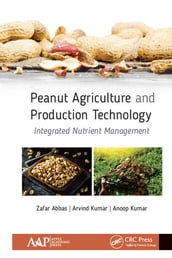 Peanut Agriculture and Production Technology