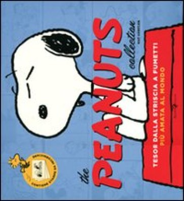 Peanuts collection. Tesori dalla striscia a fumetti più amata al mondo. Ediz. illustrata (The)