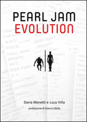 Pearl Jam evolution - Daria Moretti |