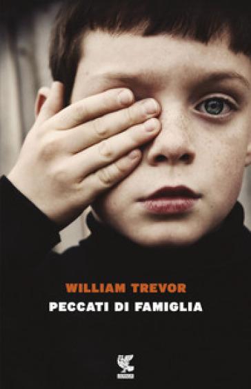 Peccati di famiglia - William Trevor | Kritjur.org