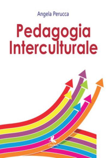 Pedagogia interculturale - Angela Perucca |