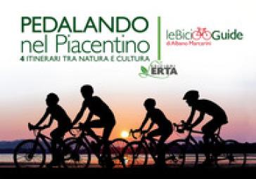 Pedalando nel Piacentino. 4 itinerari tra natura e cultura - Albano Marcarini   Jonathanterrington.com