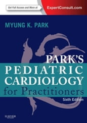 Pediatric Cardiology for Practitioners E-Book