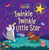 Peek and Play Rhymes: Twinkle Twinkle Little Star