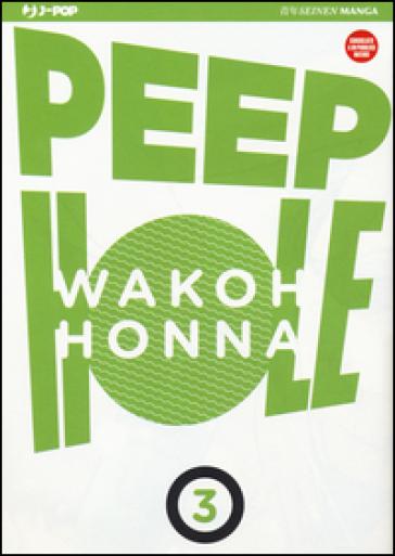 Peep hole. 3. - Wakoh HONNA  