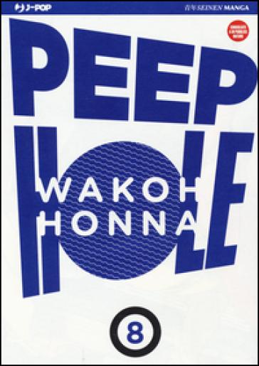 Peep hole. 8. - Wakoh HONNA |