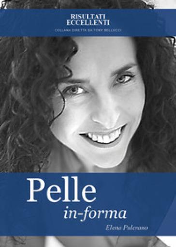 Pelle in-forma - Elena Pulcrano pdf epub
