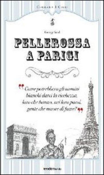 Pellerossa a Parigi - George Sand |