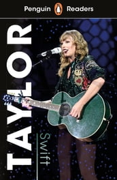 Penguin Readers Level 1: Taylor Swift (ELT Graded Reader)