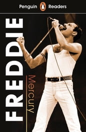 Penguin Readers Level 5: Freddie Mercury (ELT Graded Reader)