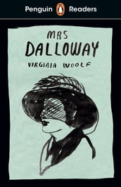 Penguin Readers Level 7: Mrs Dalloway (ELT Graded Reader)