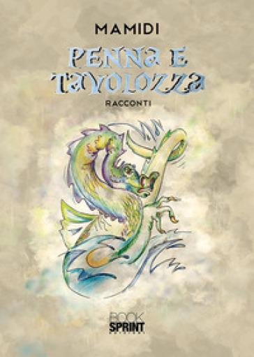 Penna e tavolozza - Mamidi pdf epub