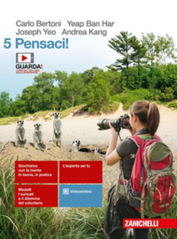 Pensaci! Per le Scuole superiori. Con e-book. Con espansione online. 5. - Carlo Bertoni   Kritjur.org
