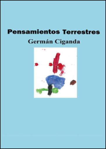 Pensamientos terrestres - German Ciganda  