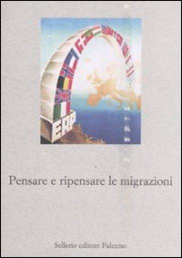 Pensare e ripensare le migrazioni - Miranda Signorelli | Rochesterscifianimecon.com