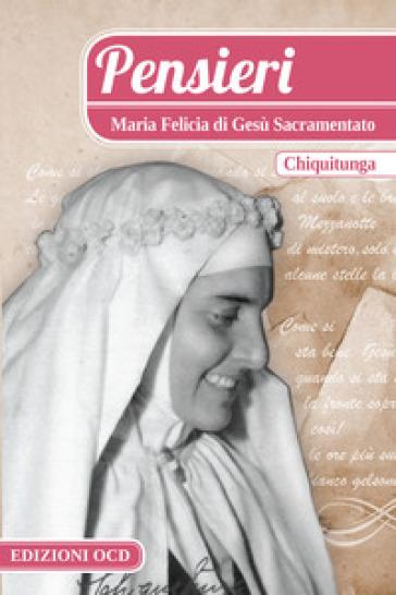 Pensieri - Maria Felicia di Gesù Sacramentato |