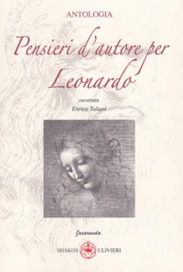 Pensieri d'autore per Leonardo - A. Ulivieri |