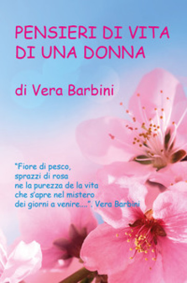 Pensieri di vita di una donna - Vera Barbini | Kritjur.org
