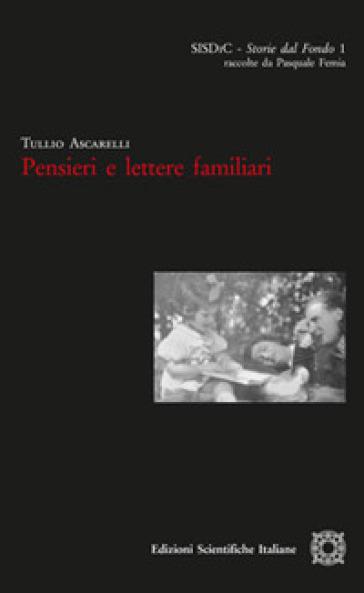 Pensieri e lettere familiari - Tullio Ascarelli pdf epub