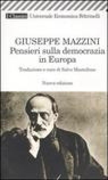 Pensieri sulla democrazia in Europa - Giuseppe Mazzini | Kritjur.org