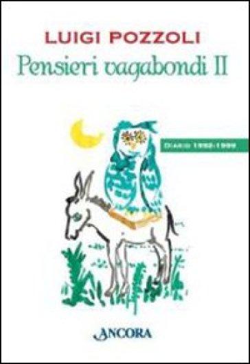 Pensieri vagabondi 2 - Luigi Pozzoli  