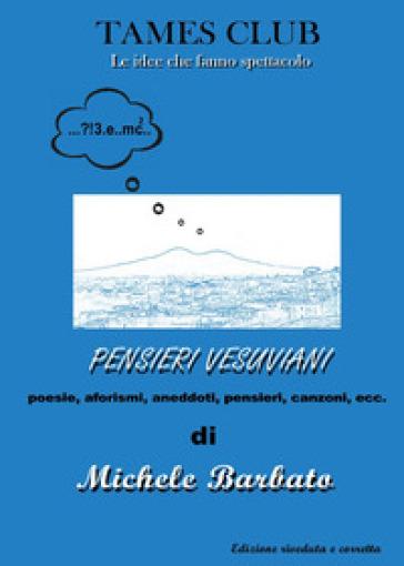 Pensieri vesuviani - Michele Barbato |