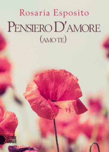 Pensiero d'amore - Rosaria Esposito |