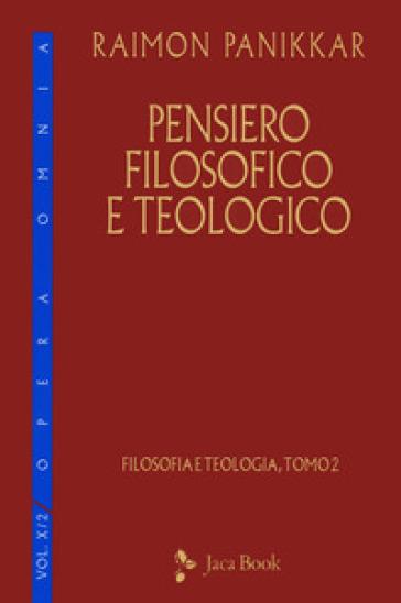 Pensiero filosofico e teologico - Raimon Panikkar pdf epub