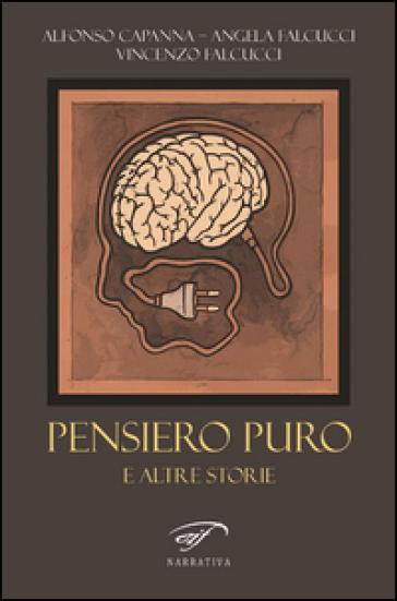 Pensiero puro e altre storie - Alfonso Capanna | Kritjur.org