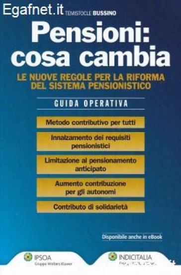 Pensioni. Cosa cambia - Temistocle Bussino   Thecosgala.com