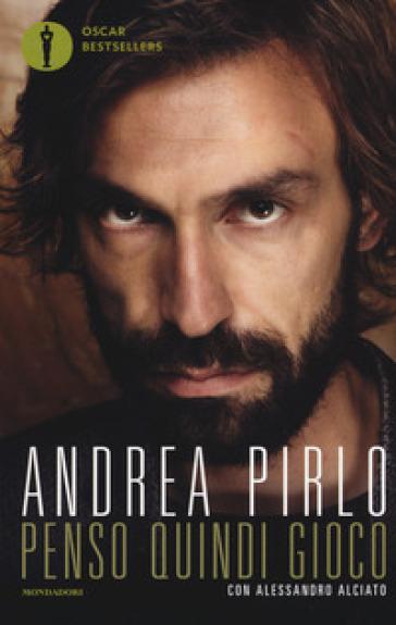 Penso quindi gioco - Andrea Pirlo | Thecosgala.com