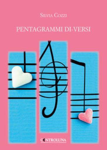 Pentagrammi di-versi - Silvia Cozzi |